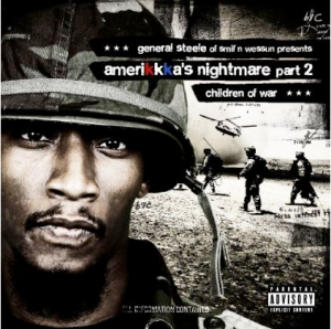 @GeneralSteele 's State of The Union Address from the new album #Amerikkkas Nightmare 2