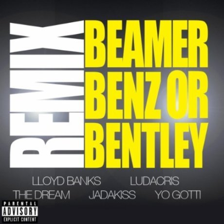 "Lloyd Banks feat. Ludacris, The-Dream, Jadakiss & Yo Gotti ""Beamer, Benz, Or Bentley (Remix)"""