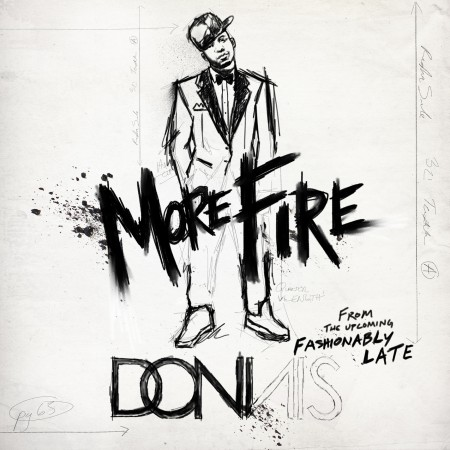 """Donnis """"More Fire"""""""