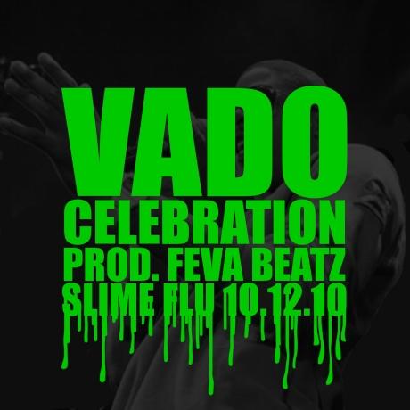 "Vado ""Celebration"""