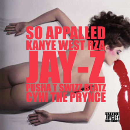 "Kanye West ""So Appalled"" feat RZA,Jay-Z,Pusha T,Swizz Beatz,CyHi Da Prynce"