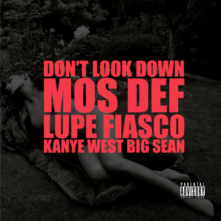 "G.O.O.D. SATURDAYS Kanye West ft. Mos Def, Lupe Fiasco & Big Sean ""Don't Look Down"" (The Phoenix Story)"