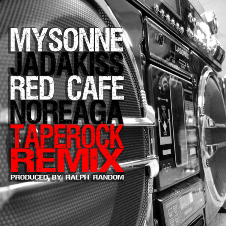 "Mysonne ft. Jadakiss, Red Cafe & N.O.R.E. ""Tape Rock (Remix)"" MP3"