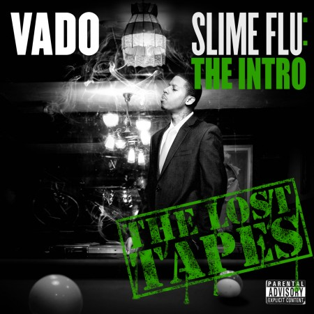 "Vado ""Slime Flu Intro"""
