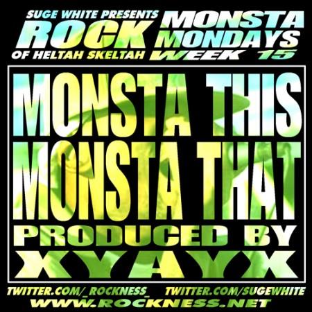 "Monsta Mondays 15 : Rock ""Monsta This Monsta That"""