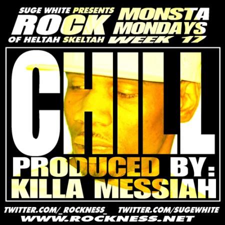 """Monsta Mondays Week 17 : Rock """"CHILL"""""""