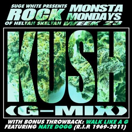 """Monsta Mondays #23 Rock """"KUSH"""" (G-Mix)"""