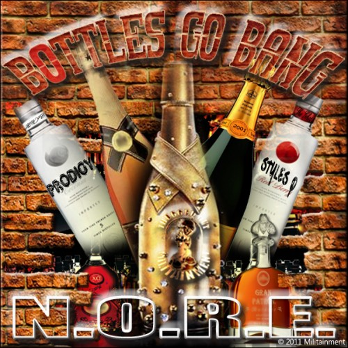 "NORE ft. Prodigy & Styles P ""Bottles Go Bang"""