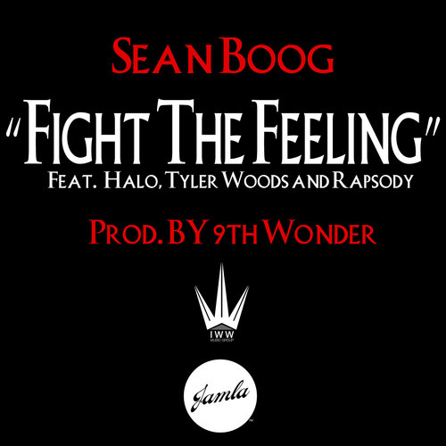 """Sean Boog """"Fight The Feeling"""" ft. Tyler Woods, Halo, and Rapsody"""