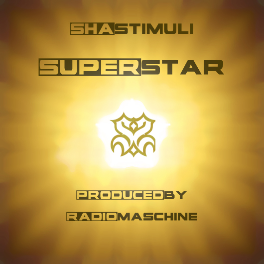 "Sha Stimuli ""Superstar"""