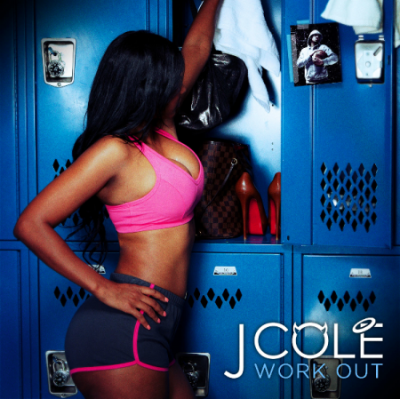 "J.Cole ""Work Out"""