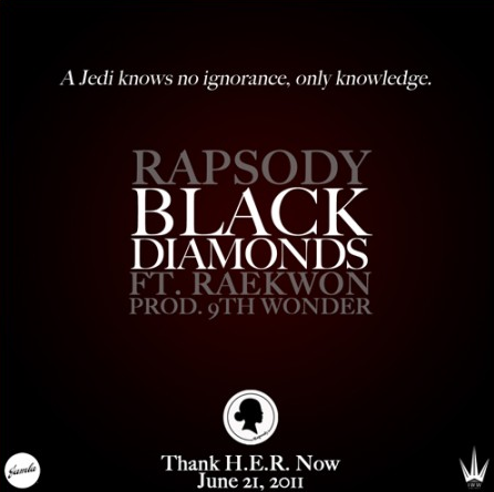 "Rapsody ft. Raekwon ""Black Diamonds"" (Prod. by 9th Wonder)"