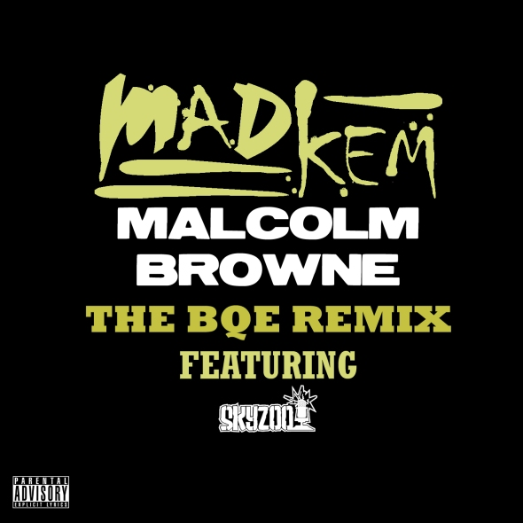 "MadKem ""Malcolm Browne"" (The BQE Remix) [feat. Skyzoo]"