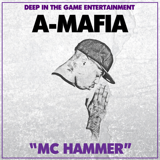 """A- Mafia """"MC Hammer"""""""