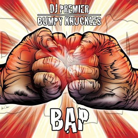 "Bumpy Knuckles & DJ Premier ""BAP"""