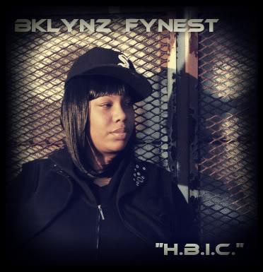 """BKLYNZ FYNEST """"H.B.I.C."""""""