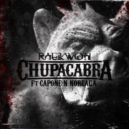 "Raekwon ft. Capone-N-Noreaga ""Chupacabra"""