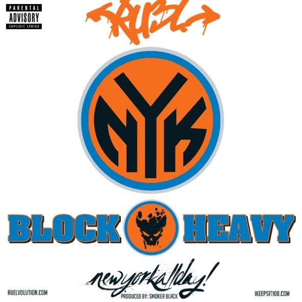 "RUEL ""BLOCK HEAVY (NEW YORK ALL DAY)"""