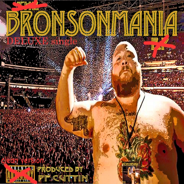 "ACTION BRONSON ""BRONSONMANIA"" (Deluxe Single)"