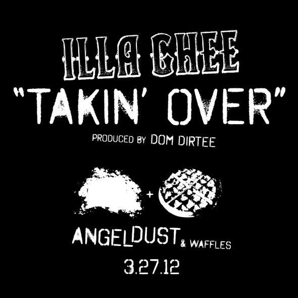 """Illa Ghee """"Takin' Over"""""""