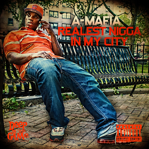 """A-MAFIA """"REALEST NI##A IN MY CITY"""""""
