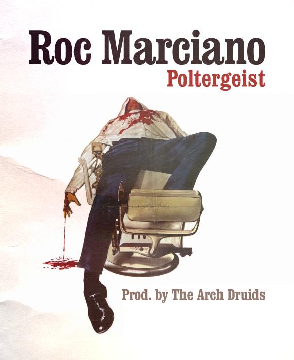 """Roc Marciano """"Poltergeist"""""""
