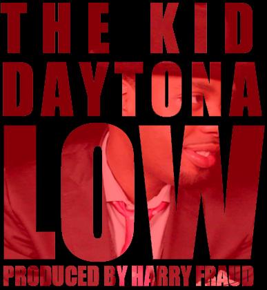 """The Kid Daytona ft. Jadakiss """"Low (Remix)"""""""