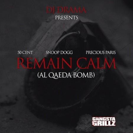 """50 Cent ft. Snoop Dogg & Precious Paris """"Remain Calm"""""""