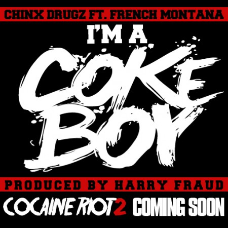 "Chinx Drugz ft. French Montana ""Im A Cokeboy"""