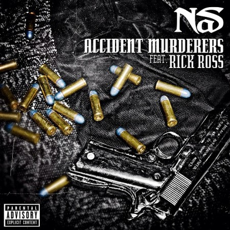 "Nas ft. Rick Ross ""Accident Murderers"""