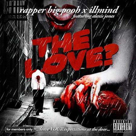 """Rapper Big Pooh ft. Alexis Jones """"The Love"""""""