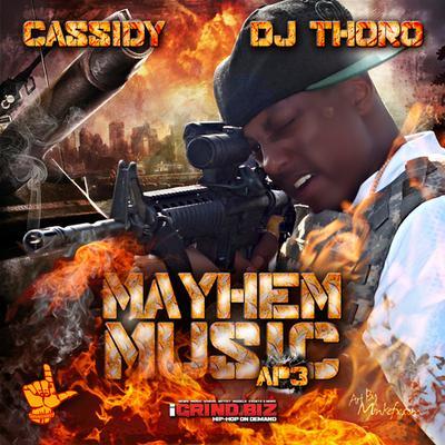 """Cassidy """"Apply Pressure 3: Mayhem Music"""" (Mixtape)"""