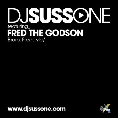 "DJ Suss One ft. Fred The Godson ""Bronx Freestyle"""