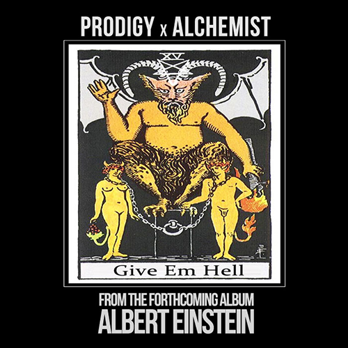 "Prodigy ""Give Em Hell"" Produced By The Alchemist"