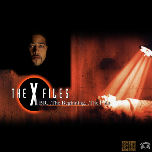 "BR ""The X Files"" (Mixtape)"