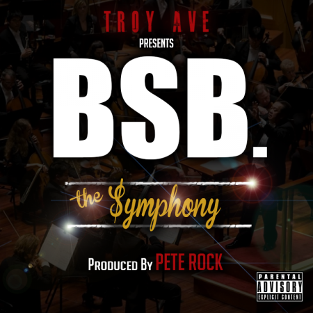 "Troy Ave ft. BSB ""The Symphony"""