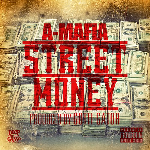 "A-Mafia ""Street Money"" MP3"