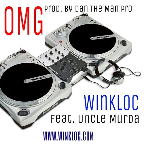 "Wink Loc ""OMG"" feat Uncle Murda MP3"