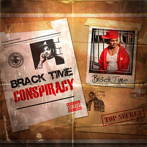 "Brack Time ""Conspiracy"" (Mixtape)"