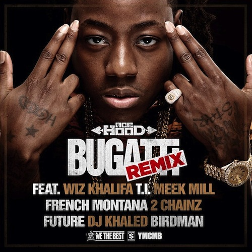 "Ace Hood Ft Wiz Khalifa x T.I. x Meek Mill x French Montana x 2 Chainz x Future x Birdman x DJ Khaled ""Bugatti"" (Remix) MP3"