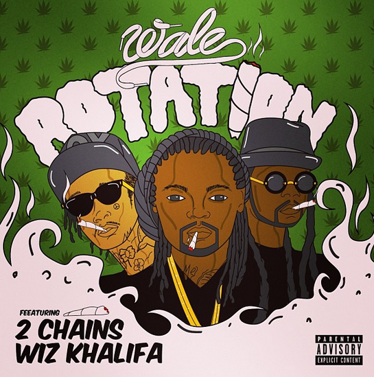 "Wale ft. Wiz Khalifa x 2 Chainz ""Rotation"""
