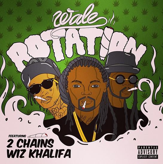 """Wale ft. Wiz Khalifa x 2 Chainz """"Rotation"""" MP3"""