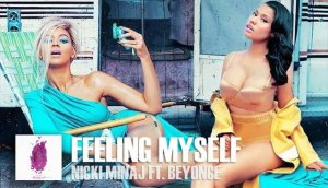 Feeling-Myself-Nicki-Minaj-x-Beyoncé